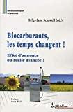 Biocarburants, les temps changent !