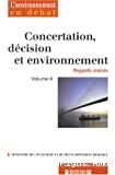 Concertation, décision et environnement