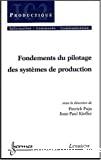 Fondements du pilotage des systèmes de production.