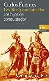 Les fils du conquistador