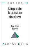 Comprendre la statistique descriptive