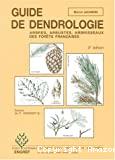Guide de dendrologie : arbres, arbustes et arbisseaux des forêts françaises
