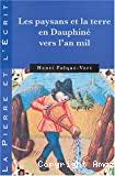 Les paysans et la terre en Dauphiné vers l'an mil