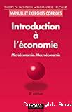Introduction à l'économie. Microéconomie. Macroéconomie.