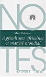 Agricultures africaines et marché mondial