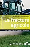 La fracture agricole