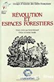 Révolution et espaces forestiers
