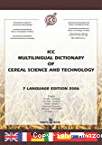 ICC multilingual dictionary of cereal science and technology.