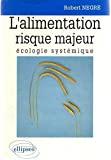 L'alimentation risque majeur, écologie systémique