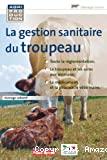 La gestion sanitaire du troupeau