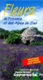 Fleurs de Provence et des Alpes du sud