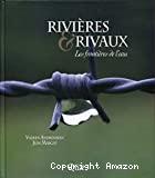 Rivières & rivaux