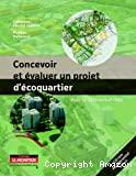 Concevoir et évaluer un projet d'éco-quartier