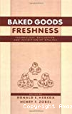 Baked goods freshness. Technology, evaluation, and inhibition of staling.