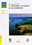 Seine-Aval : un estuaire et ses problèmes