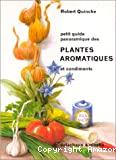 Petit guide panoramique des plantes aromatiques et condiments