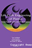 Life cycle engineering of plastics. Technology, economy and the environment.