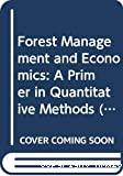 Forest management and economics