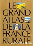 Le grand atlas de la France rurale
