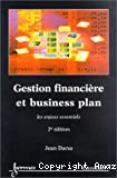 Gestion financière et business plan. Les enjeux essentiels.