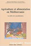 Agriculture et alimentation en Méditerranée