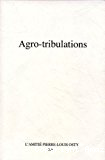 Agro-tribulations