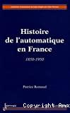 Histoire de l'automatique en France 1850-1950.