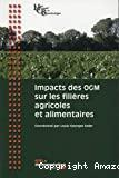 Impacts des OGM sur les filières agricoles et alimentaires