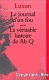 Le journal d'un fou/ La véritable histoire de Ah Q