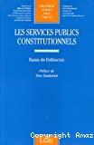 Les services publics constitutionnels