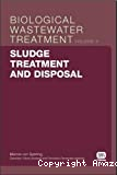 Biological wastewater treatment series. Vol. 6 : Sludge treatment and disposal.