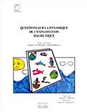 Questions sur la dynamique de l'exploitation halieutique