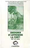Enseigner et apprendre la forêt XIXè-XXè siècles
