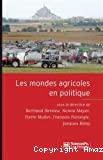Les mondes agricoles en politique