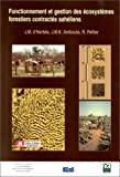 Fonctionnement et gestion des écosystèmes forestiers contractés sahéliens