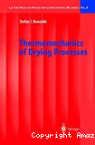 Thermomechanics of drying processes.
