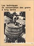 Les techniques de conservation des grains à long terme : leur rôle dans la dynamique des systèmes de cultures et des sociétés
