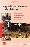 Le guide de l'éleveur de chèvres