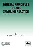 General principles of good sampling practice.
