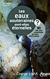 Les eaux souterraines sont elles éternelles ?