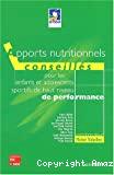 Apports nutritionnels conseillés pour les enfants et adolescents sportifs de haut niveau de performance