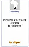 L'économie sud-africaine au sortir de l'apartheid