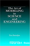 The art of modeling in science and engineering.
