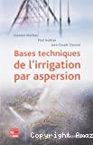 Bases techniques de l'irrigation par aspersion