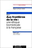 Une éthique biomédicale à la française