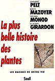 La plus belle histoire des plantes : les racines de notre vie