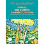 Demain, une Europe agroécologique