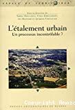 L'étalement urbain : un processus incontrôlable ?