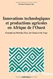 Innovations technologiques et productions agricoles en Afrique de l'Ouest