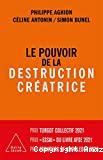 Le pouvoir de la destruction créatrice